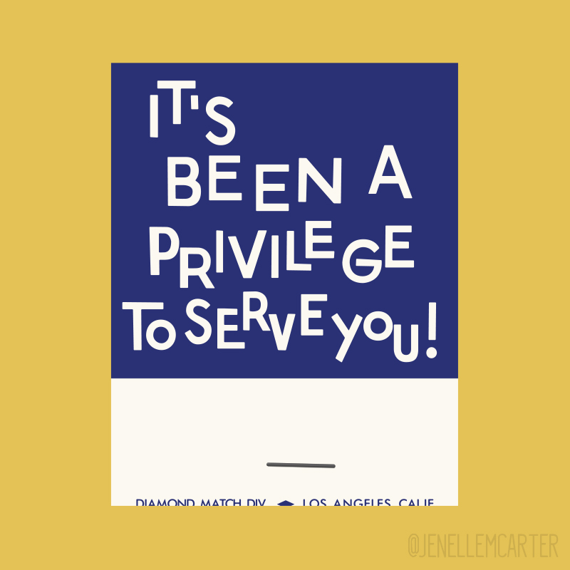 It's been a privilege to serve you Matchbook Cover